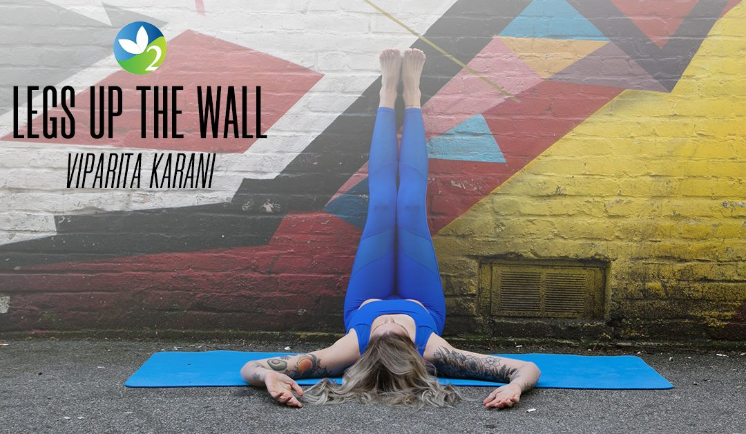 Pose of the Week Guide: Legs Up The Wall Pose